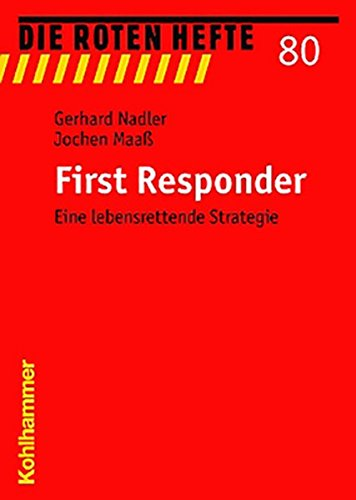 First Responder: Eine lebensrettende Strategie (Die Roten Hefte, Band 80)