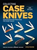 [ { Collecting Case Knives: Identification and Price Guide for Pocket Knives } ] BY ( Author ) Dec-2015 [ Paperback ]