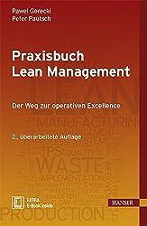 Praxisbuch Lean Management: Der Weg zur operativen Excellence