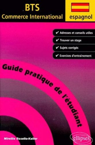Espagnol : Guide pratique de l'étudiant au BTS Commerce International