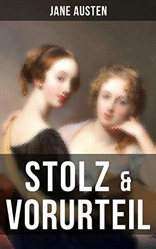 Stolz & Vorurteil: Der beliebteste Liebesroman aller Zeiten