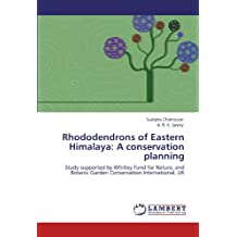 Rhododendrons of Eastern Himalaya: A Conservation Planning