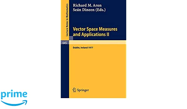 Vector Space Measures and Applications II: Proceedings, Dublin 1977