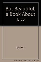But Beautiful, a Book About Jazz