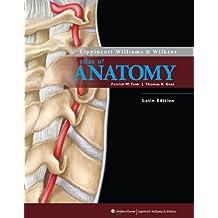 Lippincott Williams & Wilkins Atlas of Anatomy