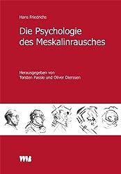 Die Psychologie des Meskalinrausches