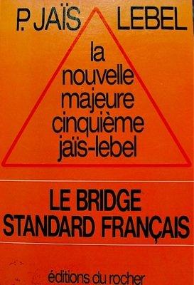 La nouvelle majeure cinquième jaïs-lebel : Le bridge standard