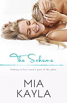 The Scheme (Forever Love Book 1) by [Kayla, Mia]