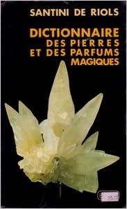 Livres Dictionnaire des pierres et des parfums magiques pdf epub