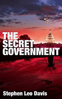 The Secret Government by [Davis, Stephen Leo]
