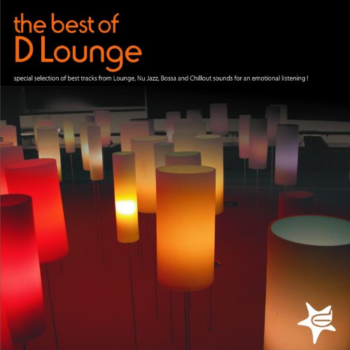The best of lounge (Special Selection of Best Tracks from Lounge, Nu jazz, Bossa and Chillout Sounds for an Emotional Listening) (Musik Chill-out)