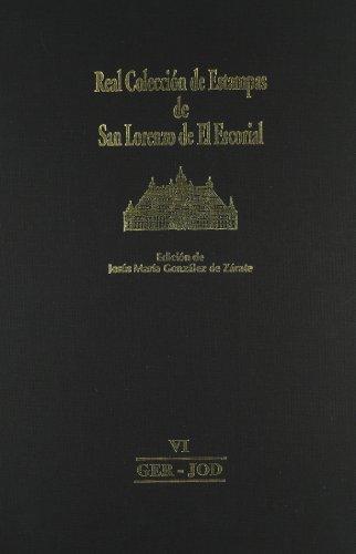 Real Colección de Estampas de San Lorenzo de El Escorial: VI GER-JOD