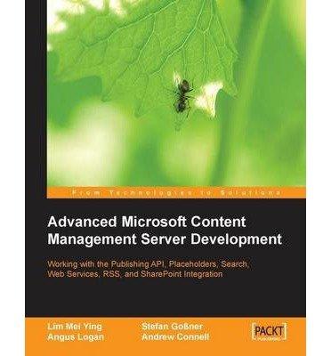 [(Advanced Microsoft Content Management Server Development )] [Author: Lim Mei Ying] [Aug-2005]