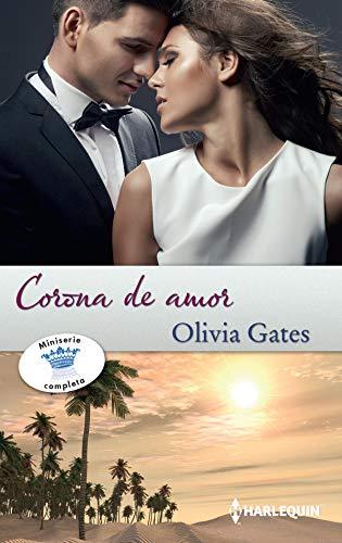 Como la primera vez - La venganza del príncipe - El rey ilegítimo (Omnibus Miniserie) por Olivia Gates