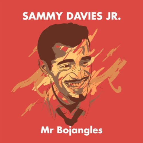 Sammy Davies Jr. - Mr Bojangles
