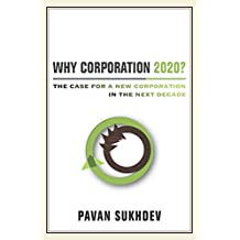 Why Corporation 2020?: The Case for a New Corporation in the Next Decade (English Edition)