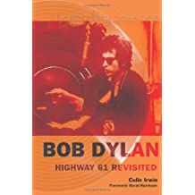 Bob Dylan Highway 61 Revisited (Legendary Sessions)