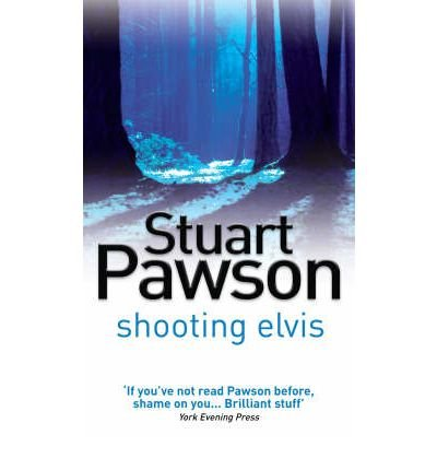 [ SHOOTING ELVIS BY PAWSON, STUART](AUTHOR)PAPERBACK