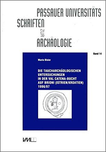 die-taucharchaologischen-untersuchungen-in-der-val-catena-bucht-auf-brioni-istrien-kroatien-1996-97-