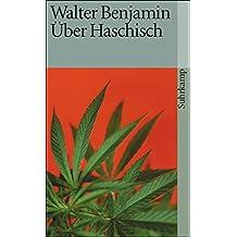 Über Haschisch (suhrkamp taschenbuch)