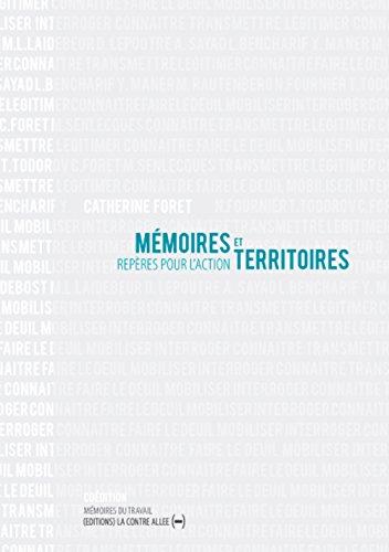 Mémoires et territoires: Repères pour l´action par Catherine Foret