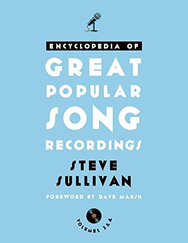 Encyclopedia of Great Popular Song Recordings (English Edition)