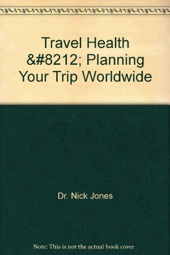 travel-health-planning-your-trip-worldwide