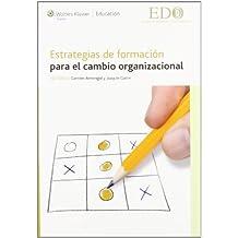 Estrategias de formación para el cambio organizacional