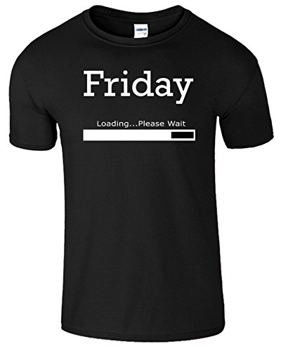 Friday Loading Weekend Frauen Der Männer T Shirt Schwarz (Black) / Weiß Design