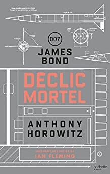 James Bond - Déclic mortel (Aventure)