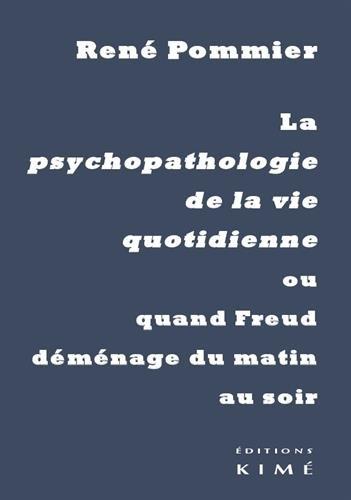 Psychopathologie De La Vie Quotidienne [Pdf/ePub] eBook