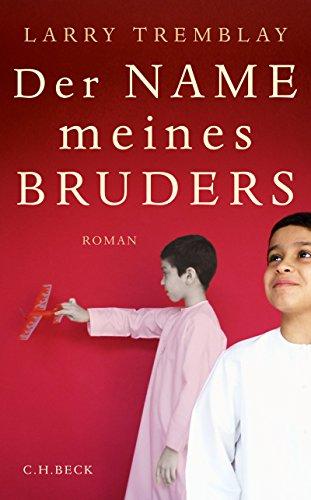 Der Name meines Bruders: Roman