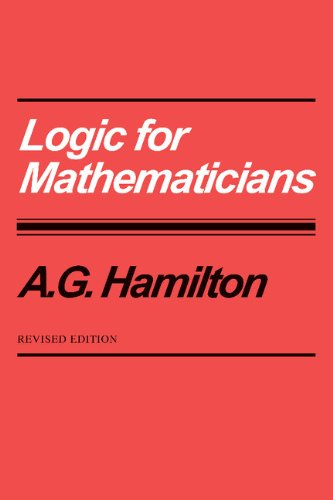 Logic for Mathematicians 2nd Edition Paperback por Hamilton