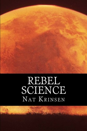 Rebel Science (English Edition)
