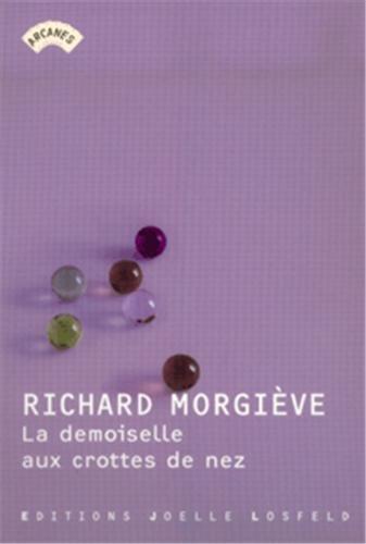 La demoiselle aux crottes de nez par Richard Morgiève