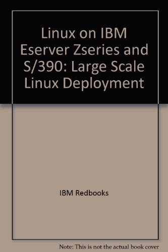 Linux on IBM Eserver Zseries and S/390: Large Scale Linux Deployment by IBM Redbooks (2002) Paperback