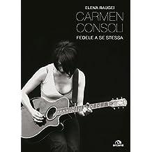 Carmen Consoli: Fedele a se stessa