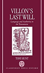Villon's Last Will: Language and Authority in the Testament