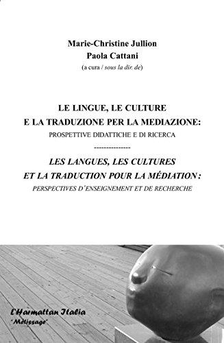 Les langues, les cultures et la traduction pour la médiation : perspectives d'enseignement et de recherche