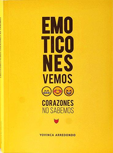 EMOTICONES: Emoticones vemos, corazones no sabemos por Yovinca Arredondo