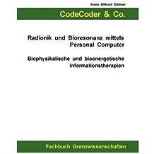 [ CODECODER & CO. - RADIONIK UND BIORESONANZ MITTELS PERSONAL COMPUTER (GERMAN) ] BY Dittmer, Hans Otfried ( Author ) [ 2009 ] Paperback