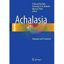 Achalasia: Diagnosis and Treatment