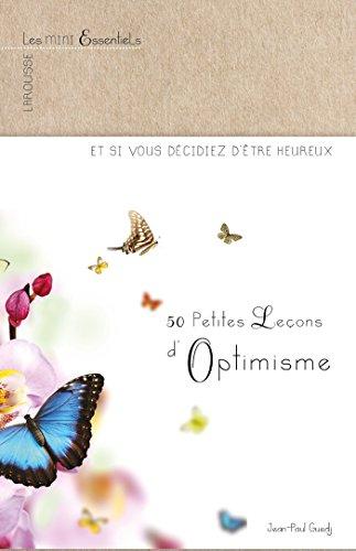 50 Petites leçons d'optimisme