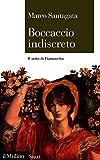 Boccaccio indiscreto: Il mito di Fiammetta (Saggi Vol. 881)