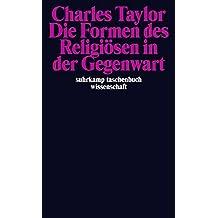 Die Formen des Religiösen in der Gegenwart (suhrkamp taschenbuch wissenschaft)
