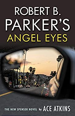 Robert B. Parker's Angel Eyes (The Spenser Series) (English Edition)