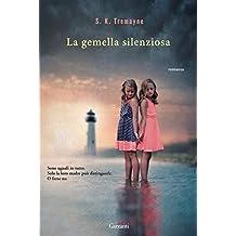 La gemella silenziosa (Italian Edition)