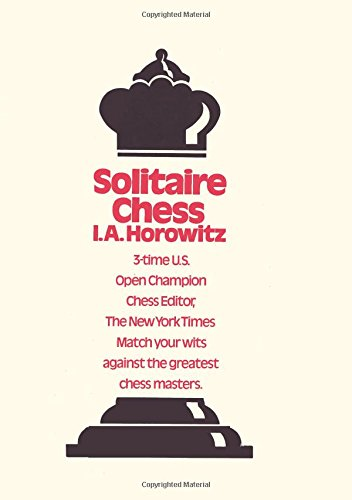 Solitaire Chess por I.A. Horowitz