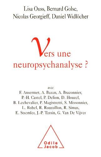 [EPUB] Vers une neuropsychanalyse?