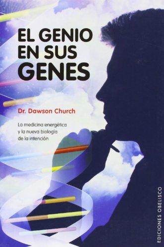 Descargar Libro El genio en sus genes (PSICOLOGÍA) de DAWSON CHURCH